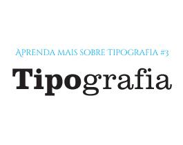 Photo of Aprenda mais sobre tipografia: Conceitos Básicos [Infográfico]