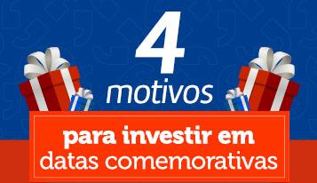Photo of 4 motivos para investir em datas comemorativas [Infográfico]