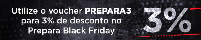 voucher de desconto prepara black friday 2019